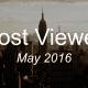 Most viewed May 2016